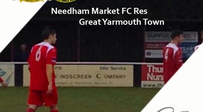 Needham Market FC Res. 2 – 6 Great Yarmouth Town. Reflexión